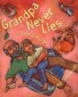 Grandpa Never Lies Cover Image