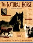 The Natural Horse: Foundations for Natural Horsemanship Cover Image