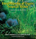 The Encyclopedia of Exotic Tropical Fishes for Freshwater Aquariums Cover Image