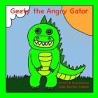 Geety the Angry Gator Cover Image