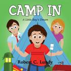 Camp in: A Little Boy's Dream Cover Image