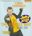 The Nerdist Way: How to Reach the Next Level (in Real Life) Cover Image