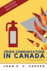 Crisis Communications in Canada: A Practical Approach, Second Edition Cover Image
