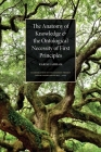 The Anatomy of Knowledge and The Ontological Necessity of First Principles Cover Image