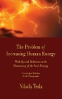 The Problem of Increasing Human Energy: With Special Reference to the Harnessing of the Sun's Energy Cover Image