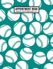 Softball Appointment Book: Undated Hourly Appointment Book - Weekly 7AM - 10PM with 15 Minute Intervals - Large 8.5 x 11 Cover Image