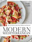 Modern Mediterranean: Sun-drenched recipes from Mallorca and beyond Cover Image