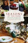 Seasons at the Farm: Year-Round Celebrations at the Elliott Homestead Cover Image