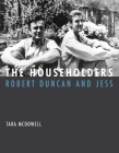 The Householders: Robert Duncan and Jess Cover Image