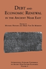 Debt and Economic Renewal in the Ancient Near East: The International Scholars Conference on Ancient Near Eastern Economics, no. 3 Cover Image
