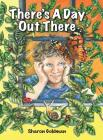 There's a Day Out There Cover Image
