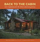 Back to the Cabin: More Inspiration for the Classic American Getaway Cover Image