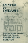 Peshat and Derash: Plain and Applied Meaning in Rabbinic Exegesis Cover Image