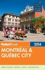 Fodor's Montreal & Quebec City [With Map] Cover Image