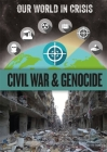 Our World in Crisis: Civil War and Genocide Cover Image
