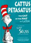 Cattus Petasatus: The Cat in the Hat in Latin Cover Image