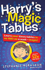 Harry's Magic Tables: Learn Your Times Tables in as Little as a Week - Magic! Cover Image