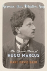 German, Jew, Muslim, Gay: The Life and Times of Hugo Marcus (Religion #42) Cover Image