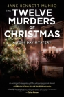 The Twelve Murders of Christmas: A Toni Day Mystery Cover Image