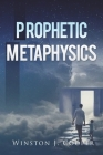 Prophetic Metaphysics Cover Image
