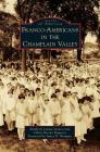 Franco-Americans in the Champlain Valley Cover Image