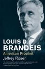 Louis D. Brandeis: American Prophet Cover Image