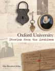 Oxford University: Stories from the Archives Cover Image