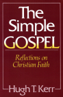 The Simple Gospel: Reflections on Christian Faith Cover Image