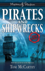 Pirates and Shipwrecks: True Stories (Mystery and Mayhem) Cover Image