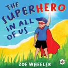 The Superhero in All of Us Cover Image
