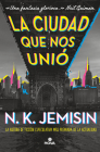 La ciudad que nos unió / The City We Became (GREAT CITIES) Cover Image