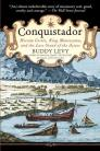 Conquistador: Hernan Cortes, King Montezuma, and the Last Stand of the Aztecs Cover Image