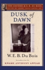 Dusk of Dawn: An Essay Toward an Autobiography of a Race Concept (Oxford W. E. B. Du Bois) Cover Image