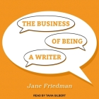 The Business of Being a Writer Cover Image