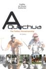 A Quechua - The Perfect Horsemanship: Volume 2 Cover Image