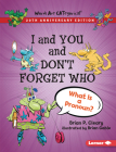 I and You and Don't Forget Who, 20th Anniversary Edition: What Is a Pronoun? Cover Image