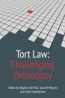 Tort Law: Challenging Orthodoxy Cover Image