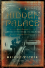The Hidden Palace: A Novel of the Golem and the Jinni Cover Image