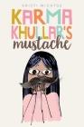 Karma Khullar's Mustache Cover Image