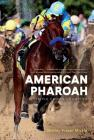 American Pharoah: Triple Crown Champion Cover Image