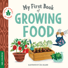 My First Book of Growing Food (Terra Babies at Home) Cover Image