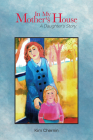 In My Mother's House: A Daughter's Story Cover Image