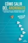 Cómo Salir del Anonimato: Experiencias reales de emprendedores latinos para crear tu marca personal desde cero Cover Image