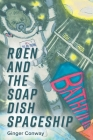 Røen and the Soap Dish Spaceship Cover Image