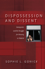 Dispossession and Dissent: Immigrants and the Struggle for Housing in Madrid Cover Image