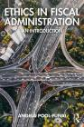 Ethics in Fiscal Administration: An Introduction Cover Image
