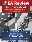 PassKey Learning Systems EA Review Part 1 Workbook: Three Complete IRS Enrolled Agent Practice Exams for Individuals (May 1, 2021-February 28, 2022 Te Cover Image