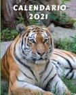 Calendario 2021: Lunedì-Domenica Mensile 2021 Calendario con immagini di bellissimi animali selvatici Cover Image