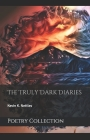 The Truly Dark Diaries Cover Image