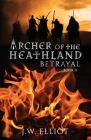 Archer of the Heathland: Betrayal Cover Image